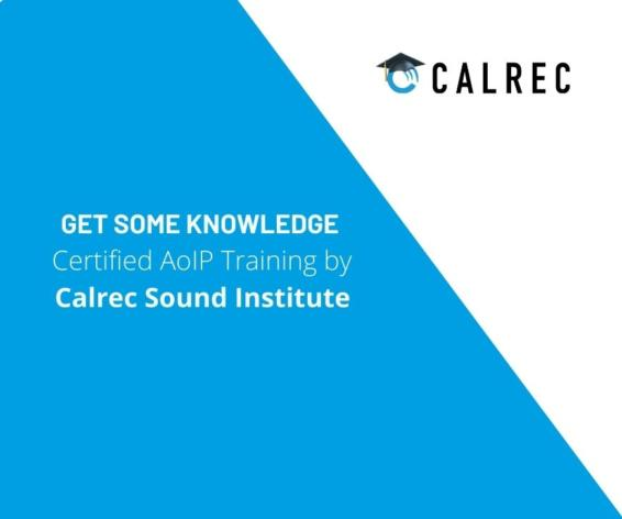 Get some knowledge | Certified Audio over IP training by Calrec Sound Institute