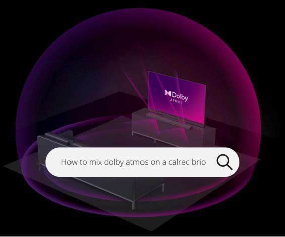 How to mix Dolby Atmos on a Calrec Brio